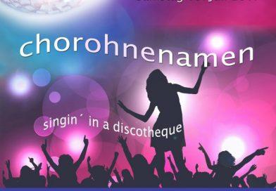 Chorohnenamen – Singin' in a Discotheque